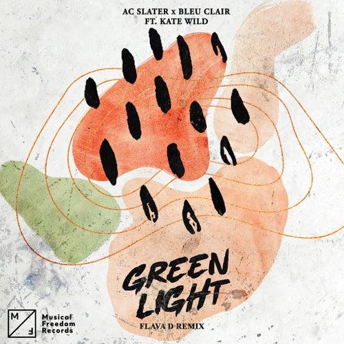 Green Light (feat. Kate Wild) [Flava D Remix]