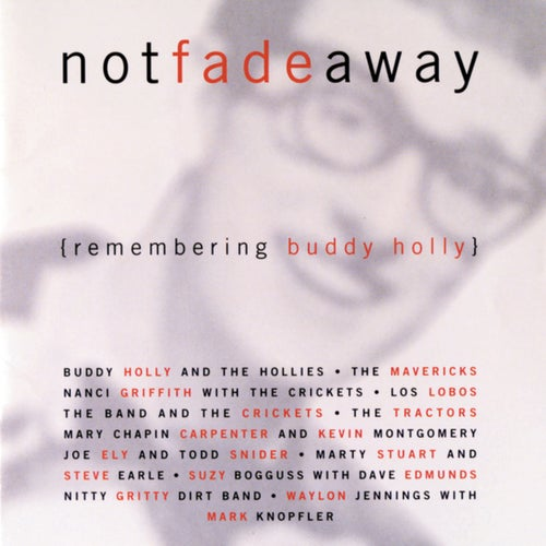 Not Fade Away (Remembering Buddy Holly)