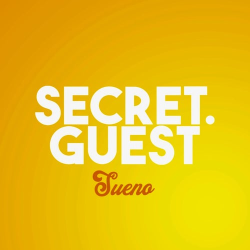 Secret Guest - Sueno ( Laurent Simeca Remix )
