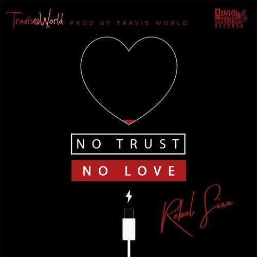 No Trust No Love