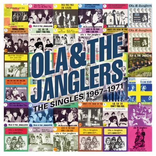 Ola & The Janglers, The Singles 1967-1971