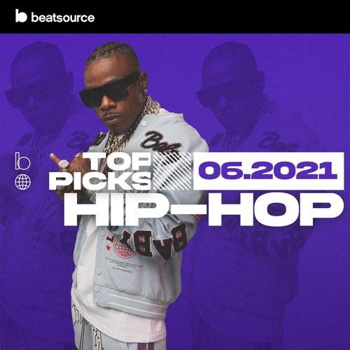 Hip-Hop Top Picks June 2021 playlist
