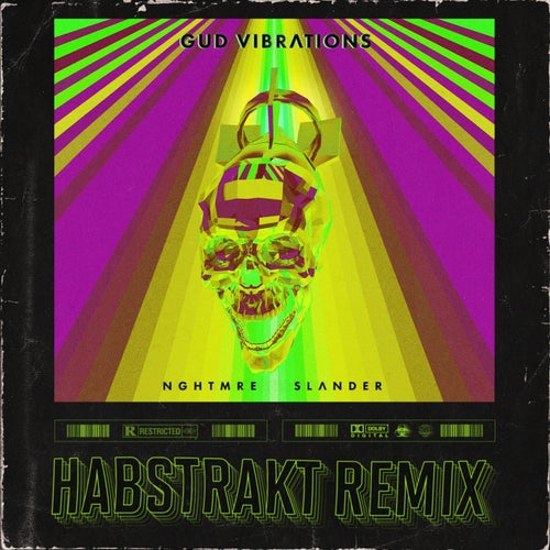 GUD VIBRATIONS (Habstrakt Remix)