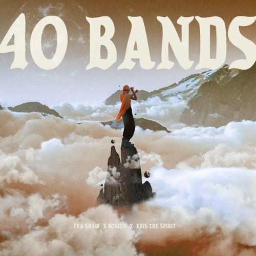 40 Bands (feat. Boslen)