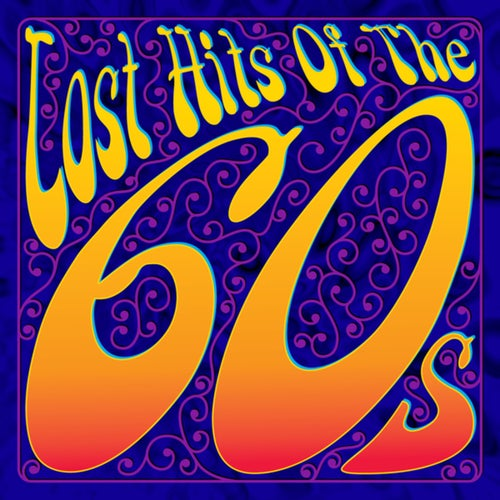 Lost Hits Of The 60's