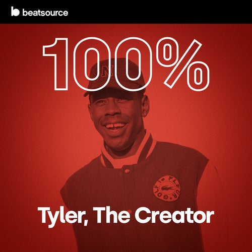 100% Tyler, The Creator playlist