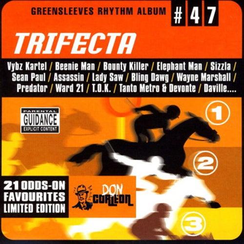 Greensleeves Rhythm Album #47: Trifecta