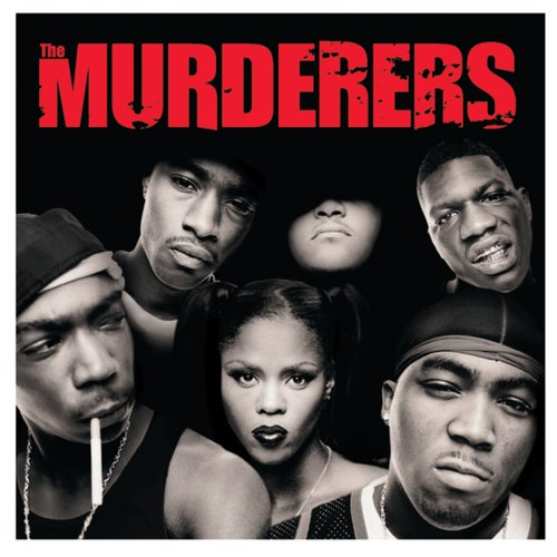 Irv Gotti Presents The Murderers