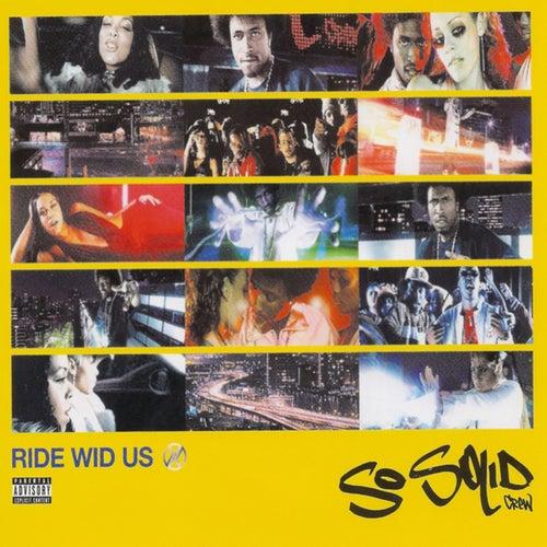 Ride Wid Us