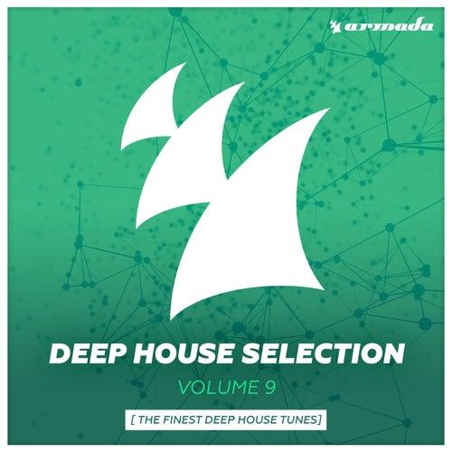 Armada Deep House Selection, Vol. 9 (The Finest Deep House Tunes)