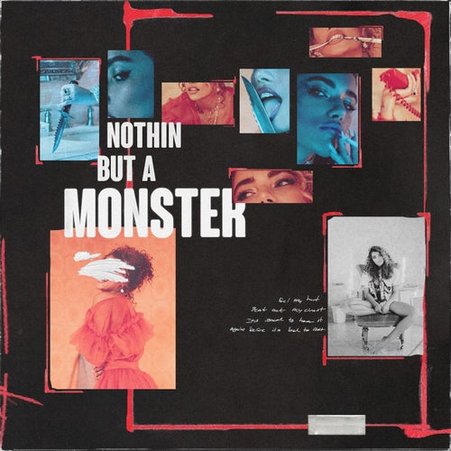 Nothin but a Monster