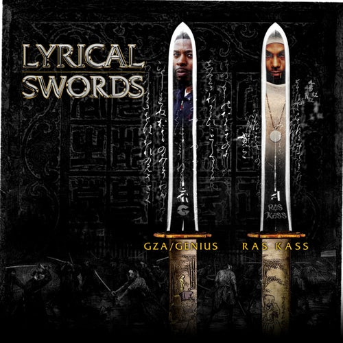"Lyrical Swords (feat. GZA & Ras Kass) [12""]"