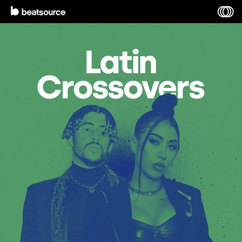 Latin Crossovers playlist