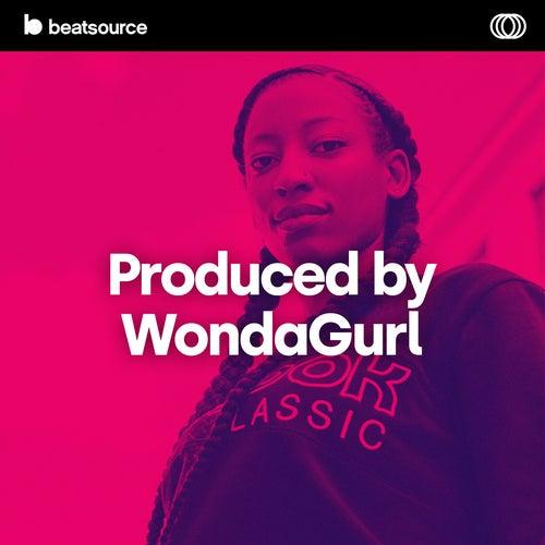 Produced by WondaGurl playlist