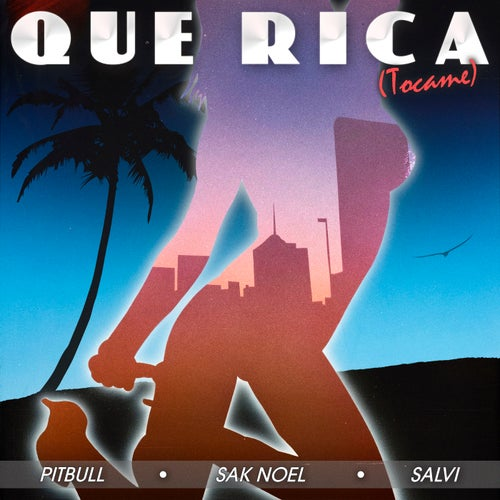 Que Rica (Tocame) (Extended)