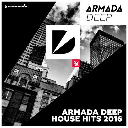 Armada Deep House Hits 2016