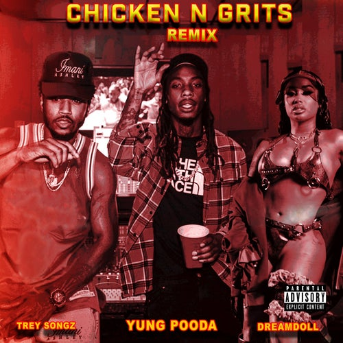 Chicken N Grits (Remix) [feat. Trey Songz]