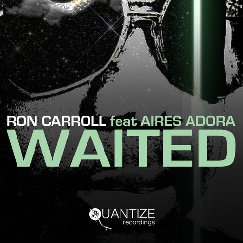 Waited