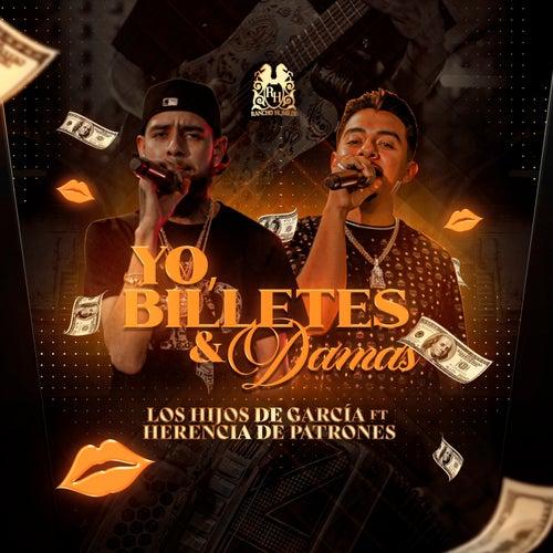 Yo, Billetes y Damas (feat. Herencia de Patrones)