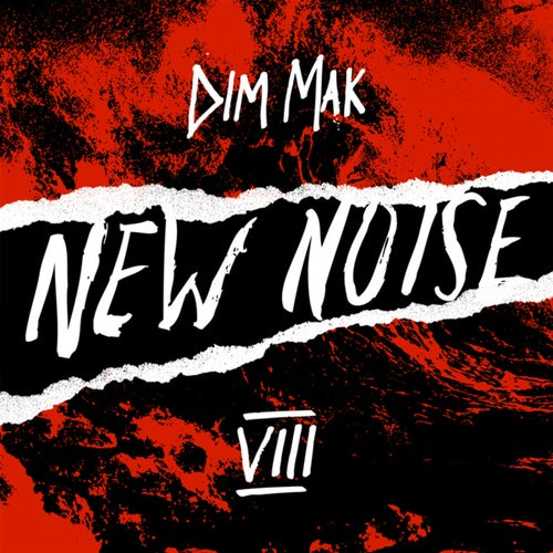 Dim Mak Presents New Noise, Vol. 8