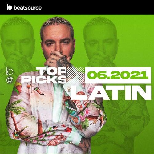 Latin Top Picks June 2021 playlist