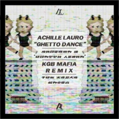 Ghetto Dance (KGB Mafia Remix)