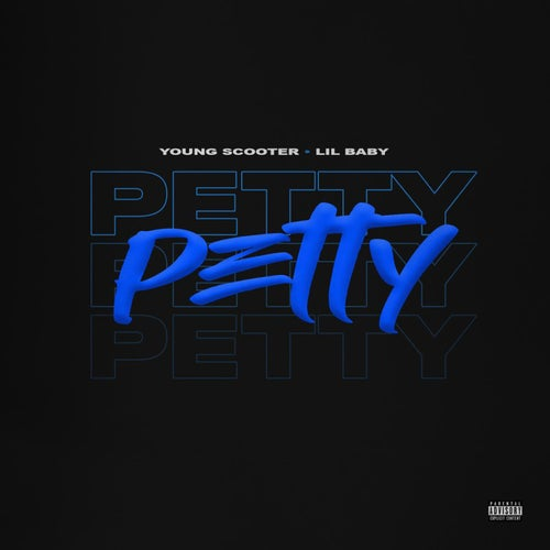 Petty (feat. Lil Baby)