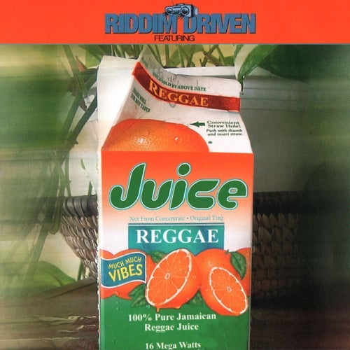 Riddim Driven: Juice