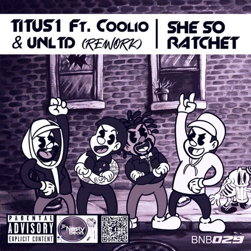 She so Ratchet (feat. Coolio & UNLTD) [Rework]