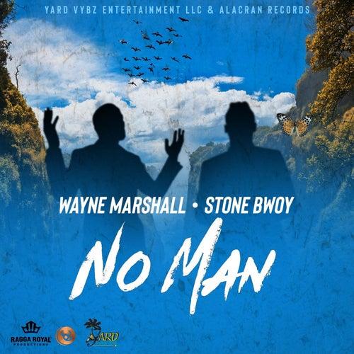 No Man (feat. Stone Bwoy) - Single
