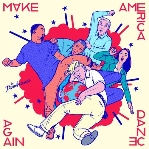 Make America Dance Again