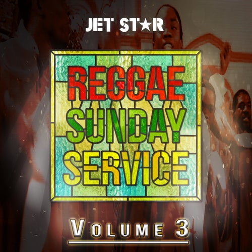 Reggae Sunday Service, Vol. 3