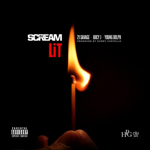 Lit (feat. 21 Savage, Juicy J & Young Dolph) - Single