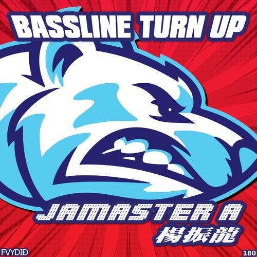 Bassline Turn Up