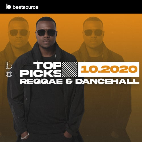 Reggae & Dancehall Top Picks October 2020 playlist