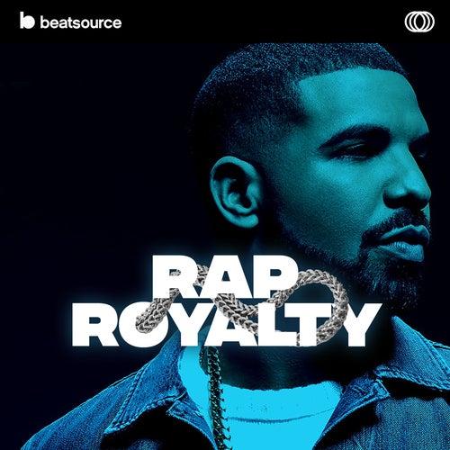Rap Royalty playlist