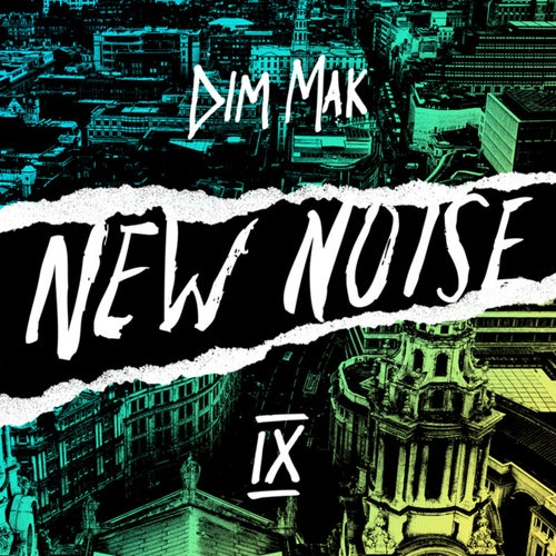 Dim Mak Presents New Noise, Vol. 9