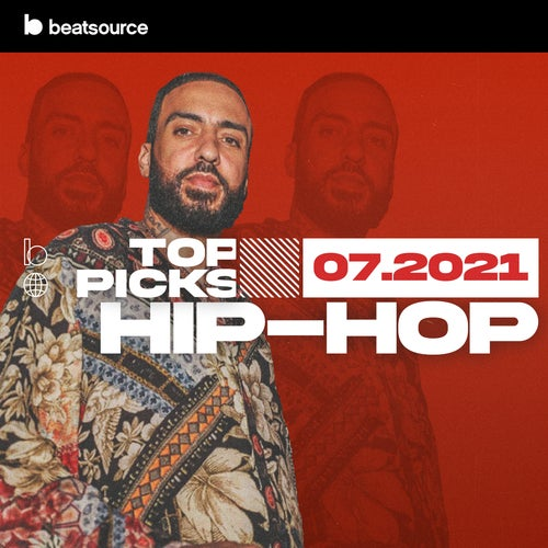 Hip-Hop Top Picks July 2021 playlist