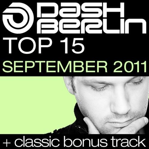 Dash Berlin Top 15 - September 2011 (Including Classic Bonus Track)
