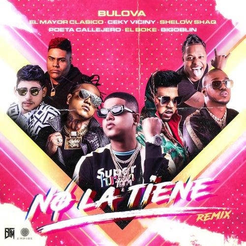 No La Tiene  (feat. El Mayor Clasico, Shelow Shaq, Poeta Callejero & Bigoblin)(Remix)
