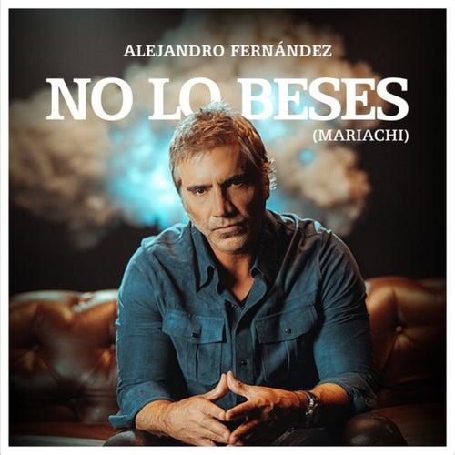No Lo Beses