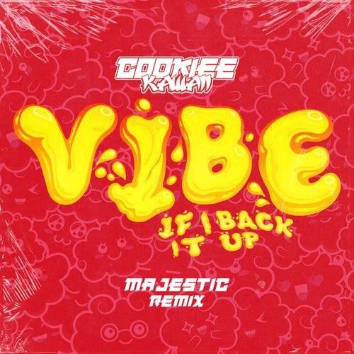 Vibe (If I Back It Up) [Majestic Remix]