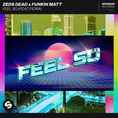 Feel So (feat. Fiora)