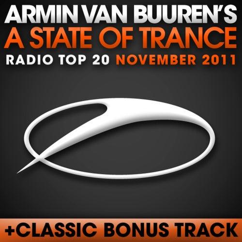 A State Of Trance Radio Top 20 – November 2011 (Including Classic Bonus Track)