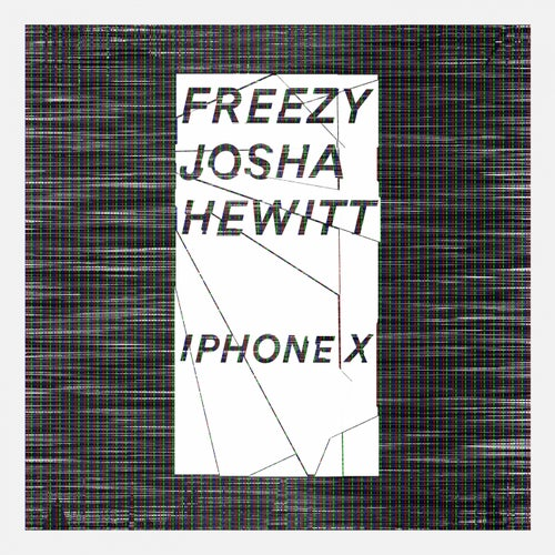 iPhone X (feat. Josha Hewitt)