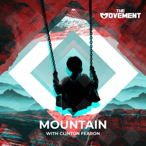 Mountain (feat. Clinton Fearon)