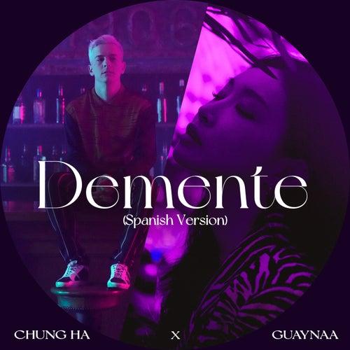 Demente (Spanish Version)