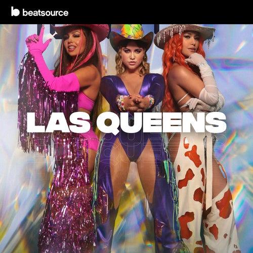 Las Queens playlist
