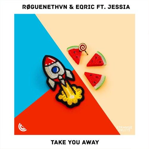 Take You Away (feat. JESSIA)