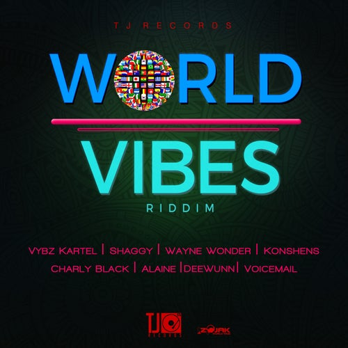 World Vibes Riddim